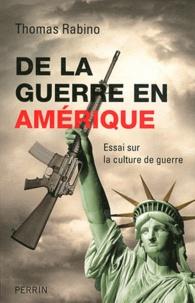 De la guerre en Amérique - Essai sur la culture de guerre.pdf