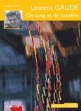 Laurent Gaudé - De sang et de lumière. 1 CD audio MP3