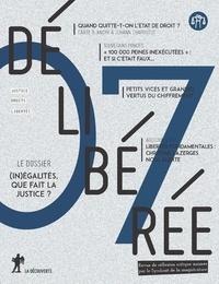 Laurence Blisson et Etienne Cahu - Délibérée N° 7, juin 2019 : (In)égalités, que fait la justice ?.
