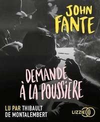 John Fante - Demande à la poussière. 1 CD audio MP3