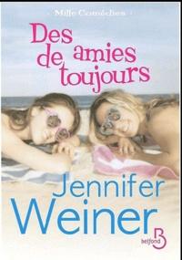 Jennifer Weiner - Des amies de toujours.