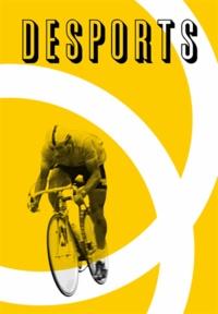 Bernard Chambaz et Victor Robert - Desports N° 6 : Dans la roue du tour.
