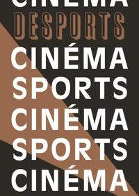 Adrien Bosc - Desports N° 8 : Sport et Cinéma.