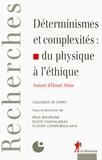 Paul Bourgine et David Chavalarias - Déterminismes et complexités : du physique à l'éthique - Autour d'Henri Atlan.