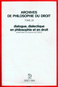 Michel Villey - Dialogue, dialectique en philosophie et en droit.