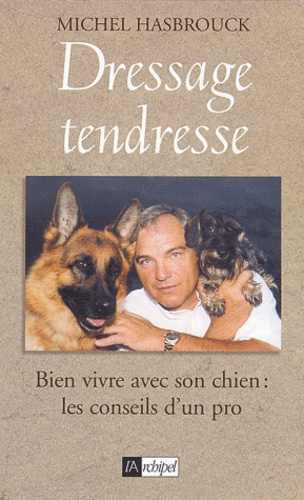 Michel Hasbrouck - Dressage tendresse.