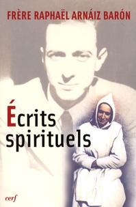 Raphaël (Frère) Arnaiz-Baron - Ecrits spirituels.