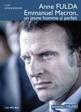 Anne Fulda - Emmanuel Macron, un jeune homme si parfait. 1 CD audio MP3