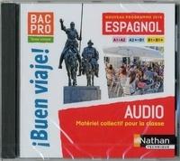 Nathan - Espagnol Bac Pro Tome unique A1>A2 - A2>B1 - B1>B1+ I buen viaje!. 1 CD audio MP3