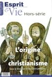 Edouard Cothenet - Esprit & Vie Hors-série N° 1 : L'origine du christianisme.