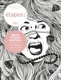 Isabelle Moisy et Caroline Bouige - Etapes N° 221 : Médias et design graphique.