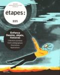 Michel Chanaud - Etapes N° 225 : Enfance, dessins, objets, histoires - Littérature jeunesse, outils pédagogiques, illustrations, applications.