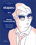 Caroline Bouige - Etapes N° 242, mars-avril 2 : Dessin & Storytelling - Rupert & Mulot, Joan Cornella, David Shrigley.