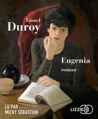 Lionel Duroy - Eugenia. 2 CD audio MP3