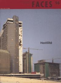 Rémi Baudouï et Anna Grichting - Faces N° 56 : Hostilité.