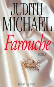 Judith Michael - Farouche.