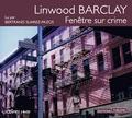 Linwood Barclay - Fenêtre sur crime. 1 CD audio MP3