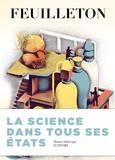 Gérard Berréby - Feuilleton N° 14, Eté 2015 : La science dans tous ses états.