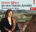 Robert Merle - Fortune de France Tome 2 : En nos vertes années. 2 CD audio MP3
