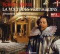 Robert Merle - Fortune de France Tome 7 : La volte des vertugadins. 2 CD audio MP3