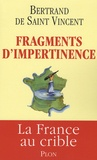 Bertrand de Saint Vincent - Fragments d'impertinence.