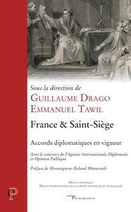 Guillaume Drago et Emmanuel Tawil - France & Saint-Siège - Accords diplomatiques en vigueur.