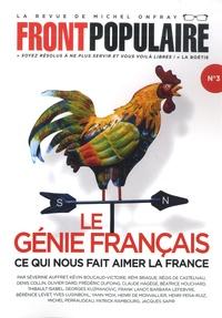 Stéphane Simon et Michel Onfray - Front populaire N° 3 : Le génie français - Ce qui nous fait aimer la France.