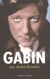 André Brunelin - Gabin.