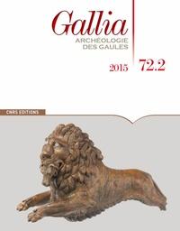 Martial Monteil - Gallia N° 72-2, 2015 : .