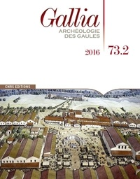 Martial Monteil - Gallia N° 73-2, 2016 : .