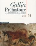 Grégor Marchand - Gallia Préhistoire N° 51, 2009 : Préhistoire de la France dans son contexte européen.
