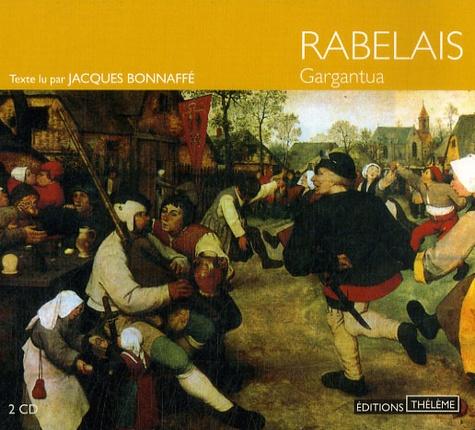 François Rabelais - Gargantua. 2 CD audio