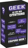 Mathias Lavorel - Geek : le jeu des citations.