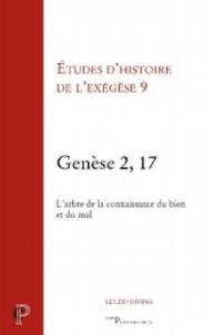 Matthieu Arnold et Gilbert Dahan - Genèse 2, 17 - L'arbre de la connaissance du bien et du mal.