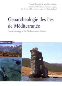 Matthieu Ghilardi - Géoarchéologie des îles de Méditerranée.