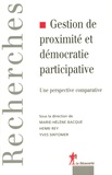 Marie-Hélène Bacqué et Henry Rey - Gestion de proximité et démocratie participative - Une perspective comparative.