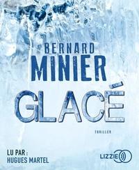 Bernard Minier - Glacé. 2 CD audio MP3