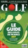 Guy Barbier - Golf magazine Hors-série : Le guide des golfs de France.