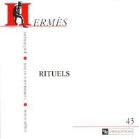 Claude Rivière et Claude Rivière - Hermès N° 43 : Rituels.