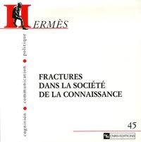 Didier Oillo et Bonaventure Mve Ondo - Hermès N° 45 : Fractures dans la société de la connaissance.