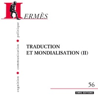 Michaël Oustinoff et Joanna Nowicki - Hermès N° 56 : Traduction et mondialisation - Volume 2.