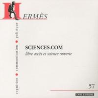 Joëlle Farchy et Pascal Froissart - Hermès N° 57 : Sciences.com - Libre accès et science ouverte.