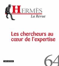 Laura Maxim et Gérard Arnold - Hermès N° 64 : Les chercheurs au coeur de l'expertise.