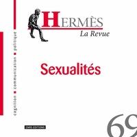 Etienne Armand Amato et Fred Pailler - Hermès N° 69 : Sexualités.