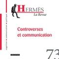 Romain Badouard et Clément Mabi - Hermès N° 73 : Controverses et communication.