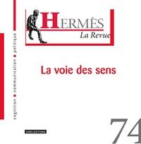 Brigitte Munier et Eric Letonturier - Hermès N° 74 : La voie des sens.
