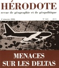 Yves Lacoste et Sylvie Fanchette - Hérodote N° 121, 2e trimestre : Menace sur les deltas.