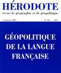 Béatrice Giblin et Xavier North - Hérodote N° 126, 3e trimestre : Géopolitique de la langue française.