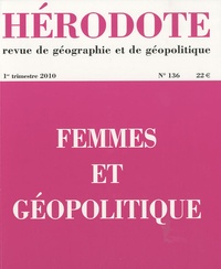 Barbara Loyer et Delphine Papin - Hérodote N° 136, 1er trimestr : Femmes et géopolitique.