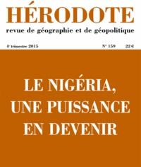 Marc-Antoine Pérouse de Montclos - Hérodote N° 159, 4e trimestre : Géopolitique du Nigeria.